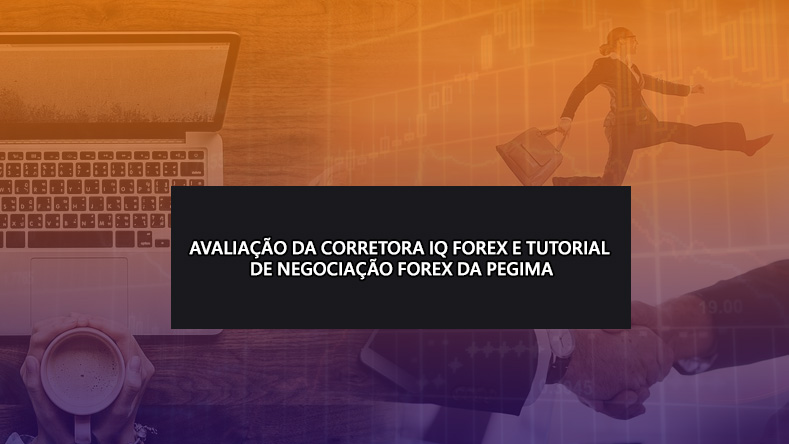 IQ-Forex-Broker-Review-Tutorial-in-Portuguese-by-pegima-education