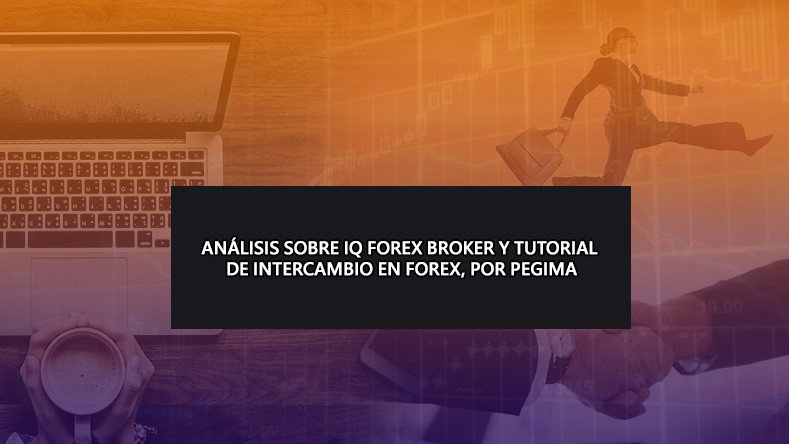 IQ-Forex-Broker-Review-Tutorial-in-spanish-by-pegima-education